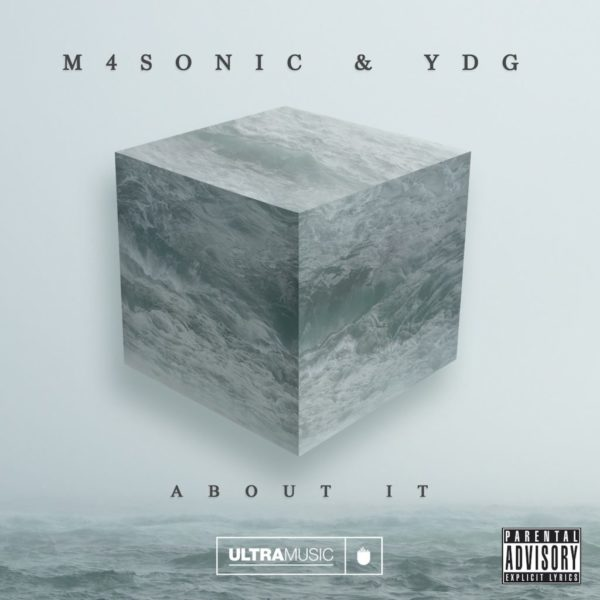 M4SONIC & YDG - About It copy