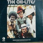 The Chi-lites –  Have You Seen Her
