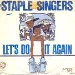 The Staple Singers – Let's Do It Again