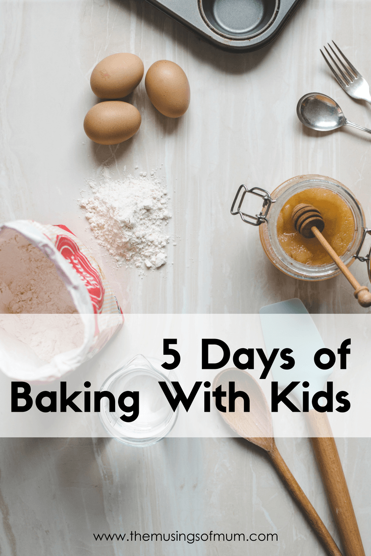 5 Days of Baking With Kids