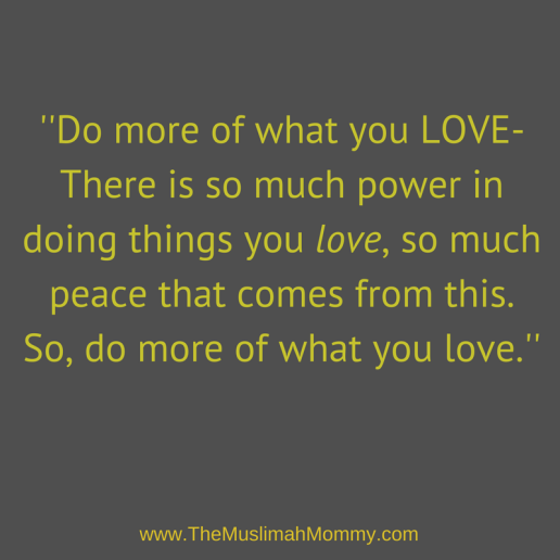 The power of doing something you LOVE