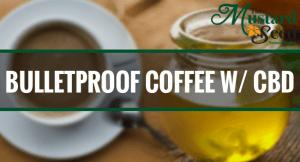 Bulletproof Coffee with CBD (keto-friendly!)