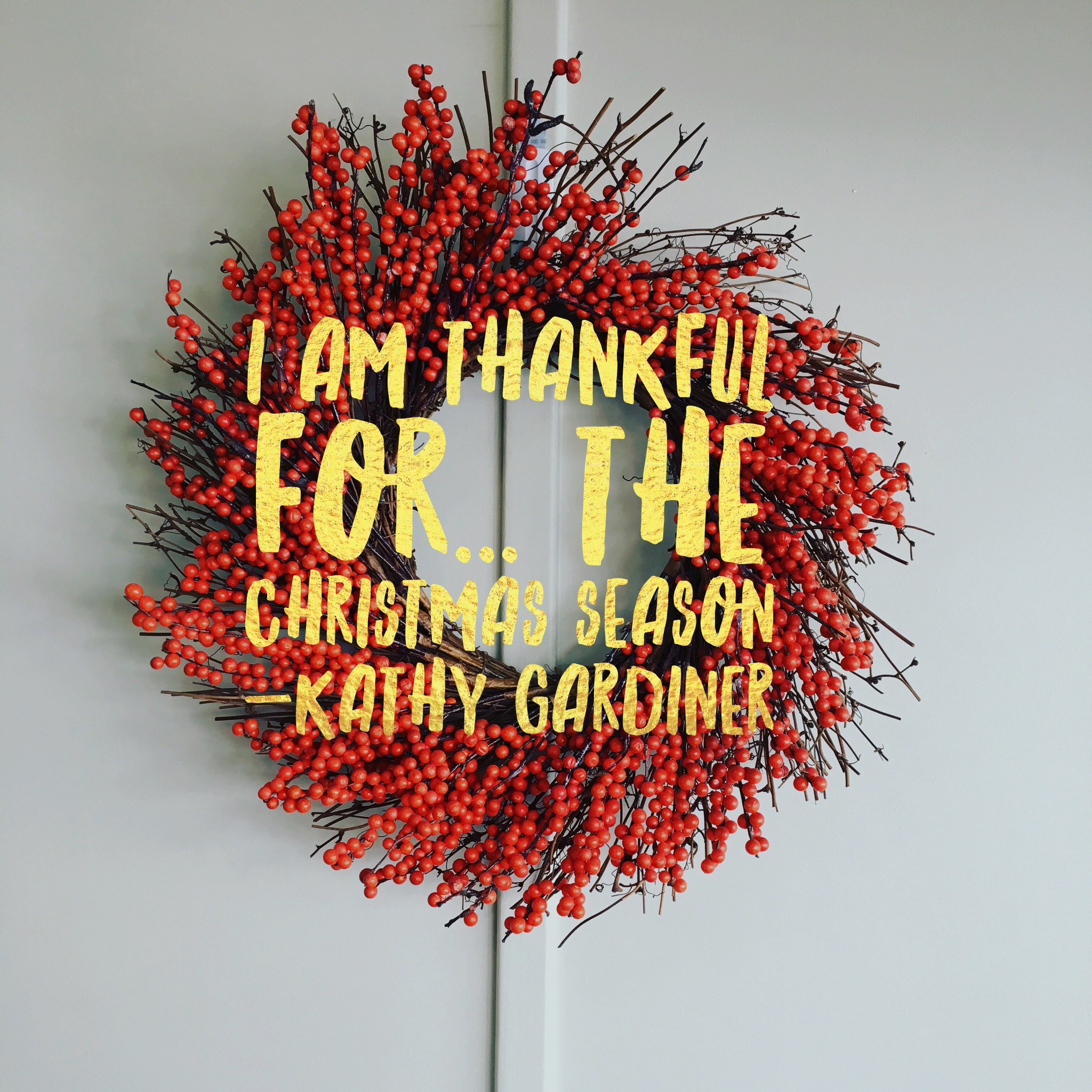 thankful-thursdays-christmas-season-the-naked-gardiner-kathy-gardiner