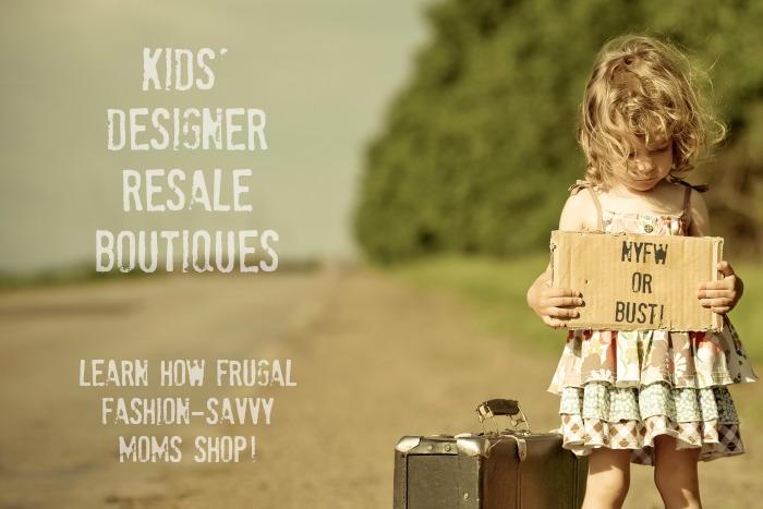 Kids' Designer Resale Boutiques