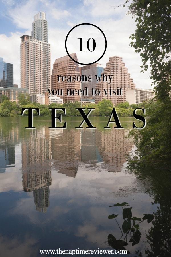 10 reasons to visit texas