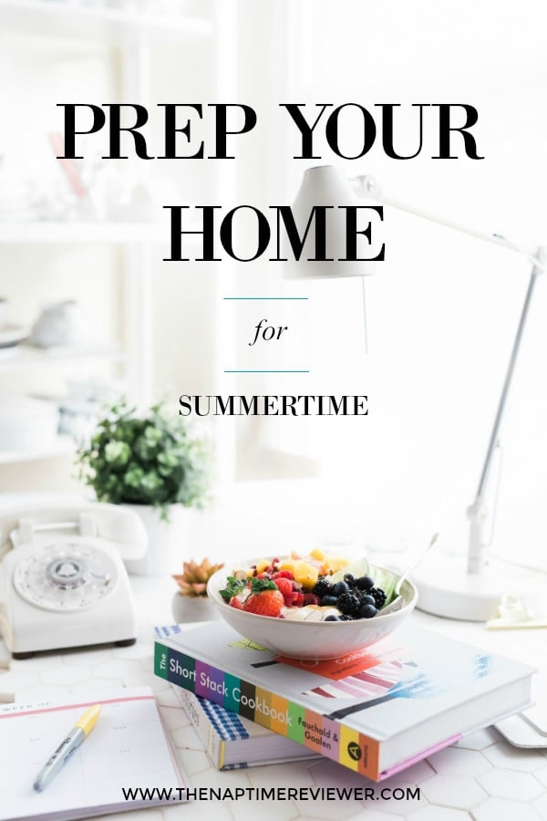PREP YOUR HOME FOR SUMMERTIME