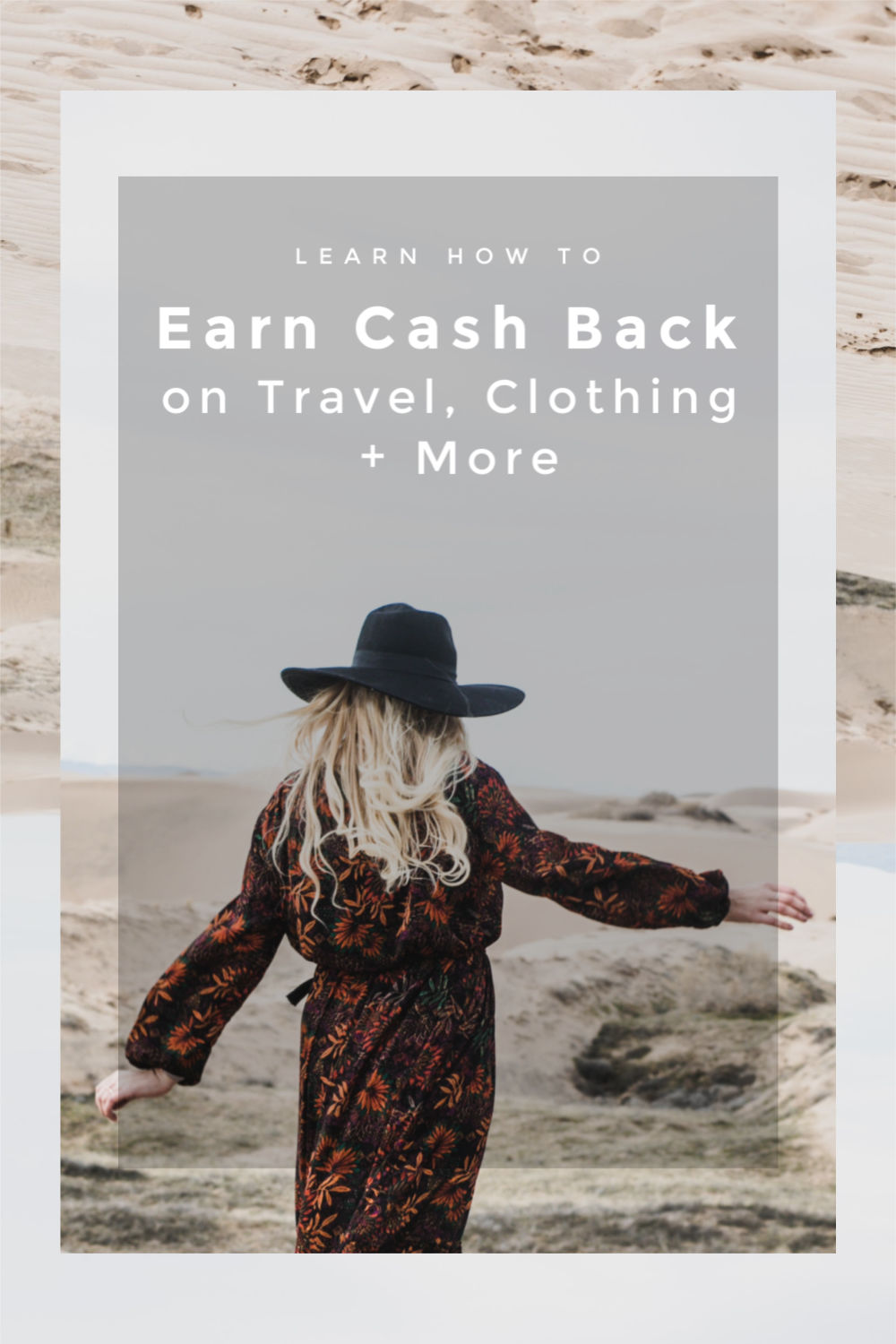 How to Earn Cash Back on Travel, Clothing + More