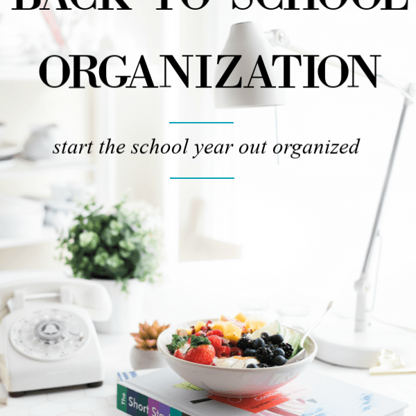 Starting the School Year Out Organized