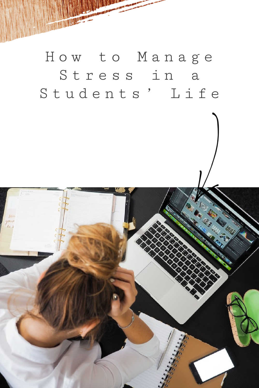 How to Manage Stress in a Students' Life