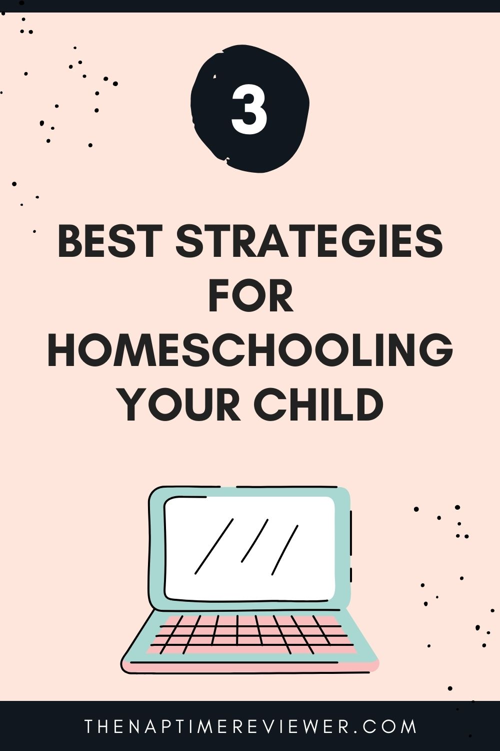 Best Strategies for Homeschooling Your Child