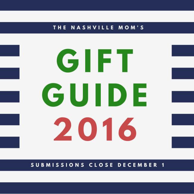 The Nashville Mom's Gift Guide 2016