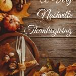A Very Nashville Thanksgiving