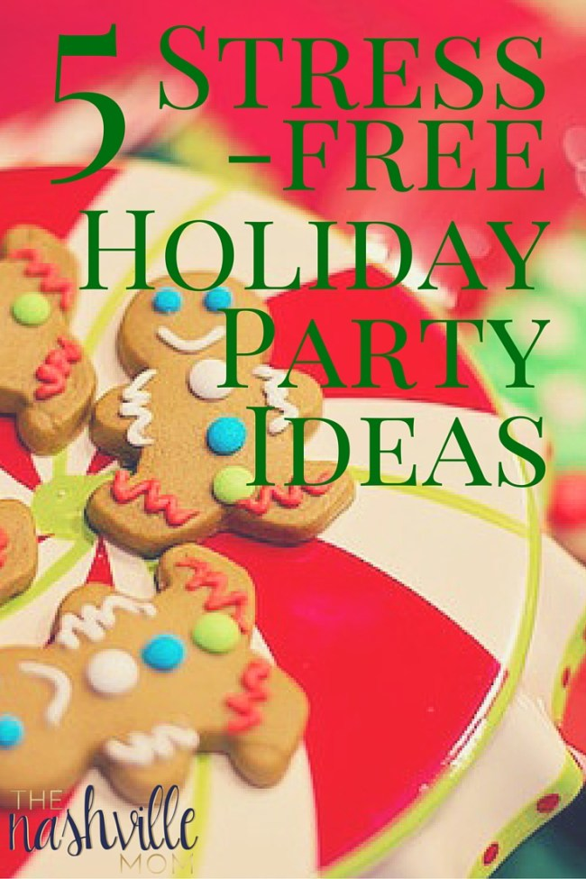 5 ideas for a stress-free holiday party!