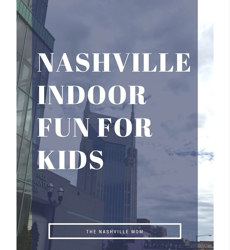 Nashville Indoor Fun for Kids