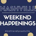 Nashville Weekend Happenings: August 25th-27th