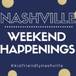 Nashville Weekend Happenings: October 6-8