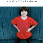 A Nashville Dad On Women's History & Feminism
