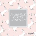 Nashville Easter Activities