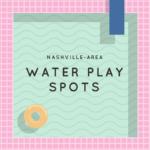 Nashville Water Play