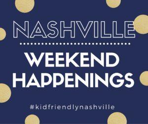 Nashville Weekend Happenings March 2 4 The Nashville Mom