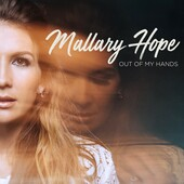 Mallary Hope-Out of My Hands