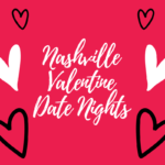 Valentine's Date Night Ideas