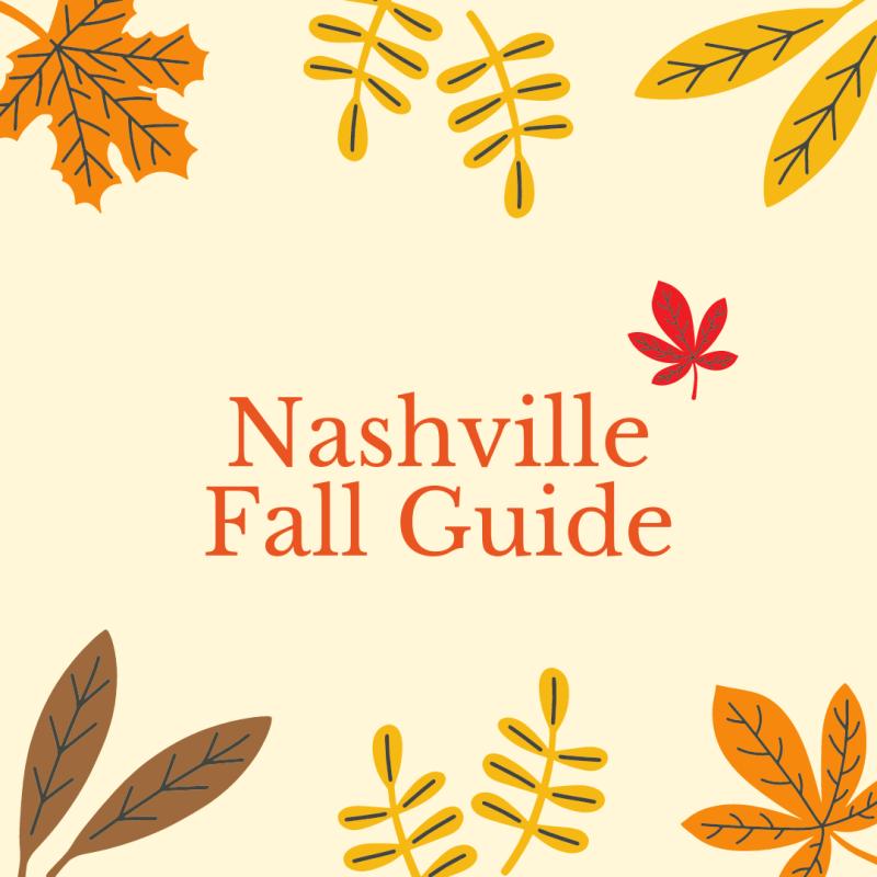 Nashville Fall Guide 2021