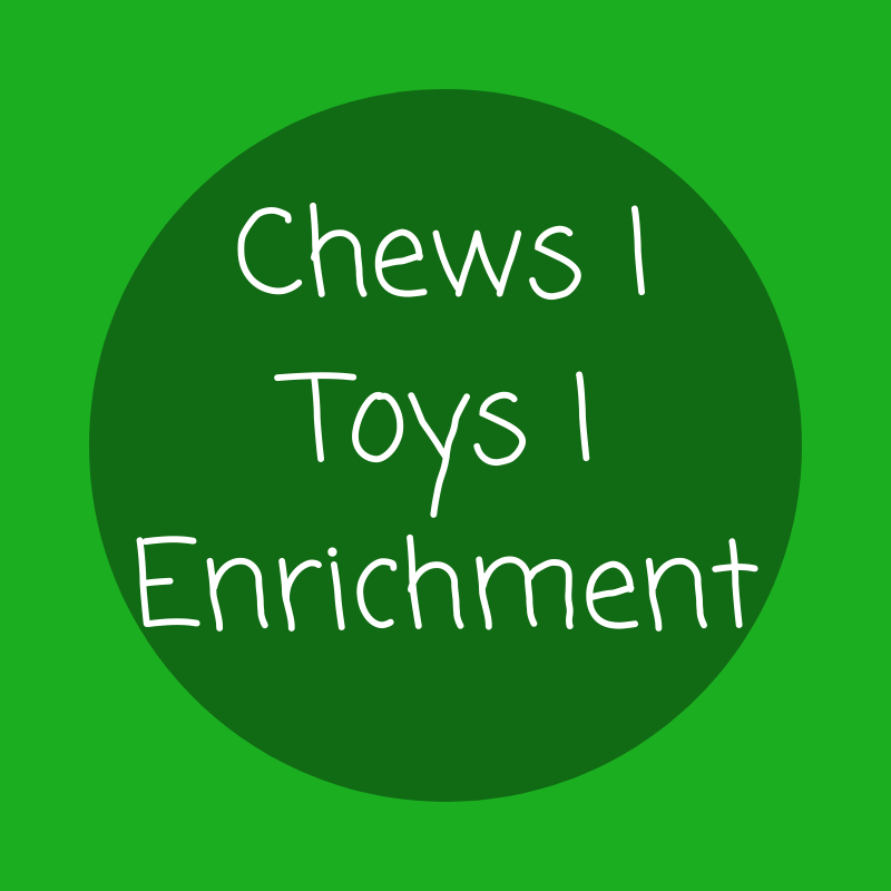 Chews | Toys | Enrichment