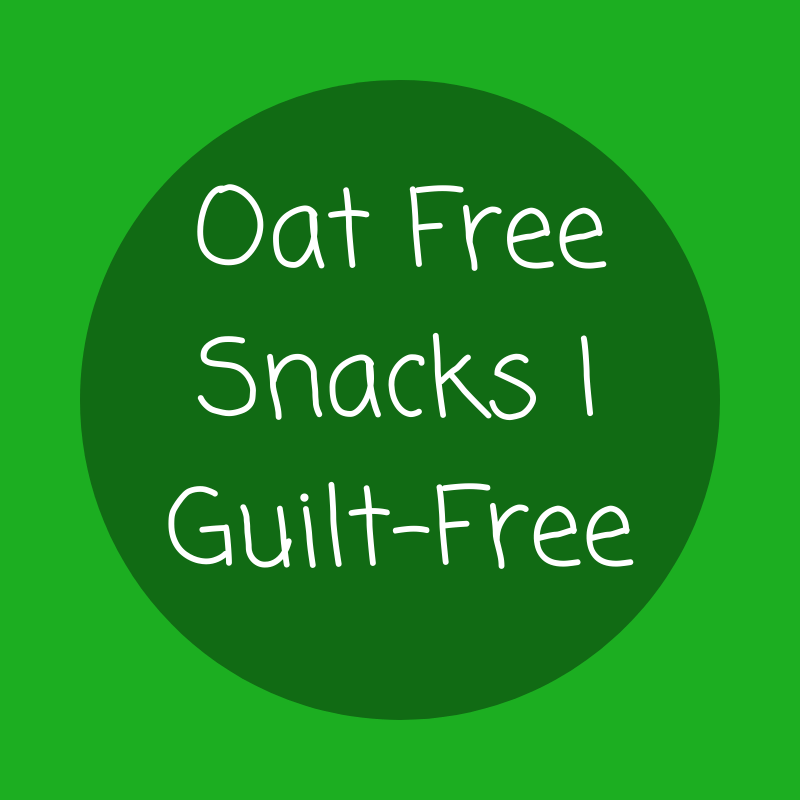 Oat Free Snacks | Guilt-Free
