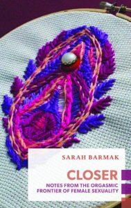Closer by Sarah Barmak