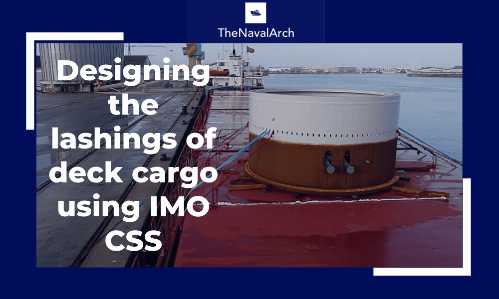 Designing the lashings of deck cargo using IMO CSS