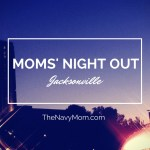 MOMS' NIGHT OUT in Jacksonville