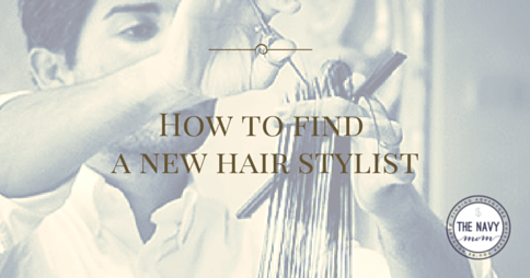 How to find a new hair stylist