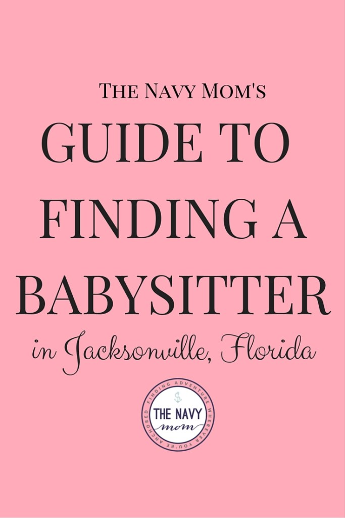 TheNavyMom.com's Guide to Finding a Babysitter in Jacksonville, Florida