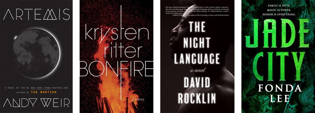 Artemis by Andy Weir, Bonfire by Krysten Ritter, The Night Language by David Rocklin, Jade City by Fonda Lee