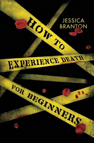 How To Experience Death For Beginners Jessica Branton