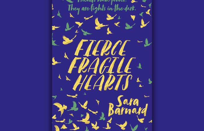 Review Fierce Fragile Hearts Sara Barnard