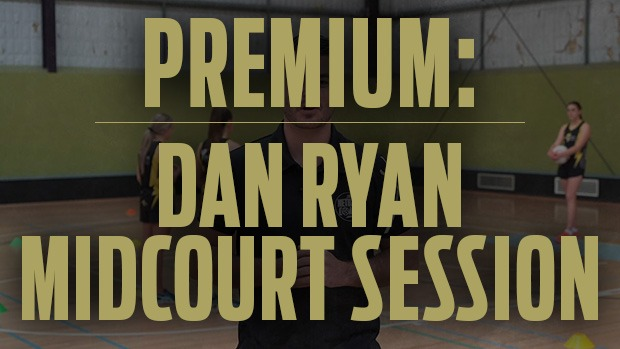 Dan Ryan specialist session midcourt coaching netball drills