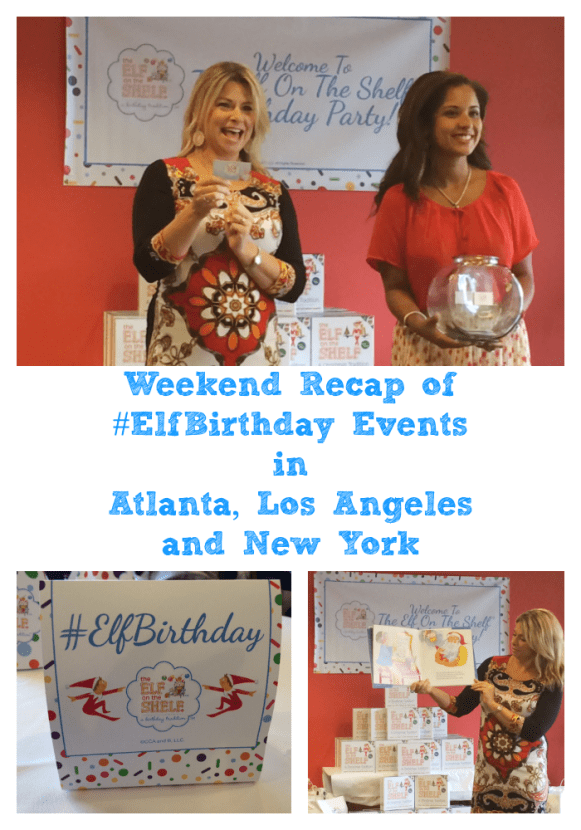 Weekend Recap of #ElfBirthday Events in Atlanta, Los Angeles and New York