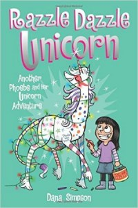 Graphic Novels for Kids - Phoebe and her Unicorn