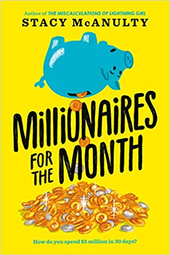 REVIEW: Millionaires for the Month by Stacy McAnulty