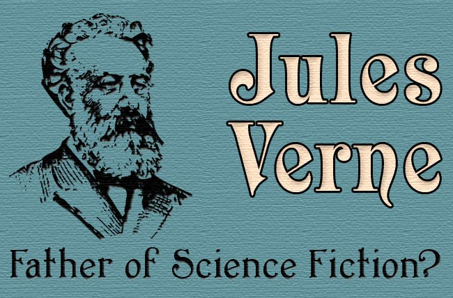 Jules Verne Father of Science Fiction  The New Atlantis