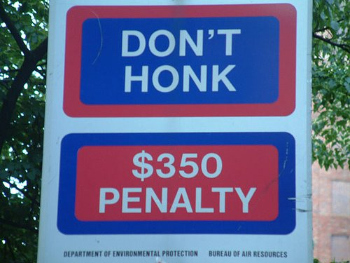 DON'T HONK | $350 PENALTY
