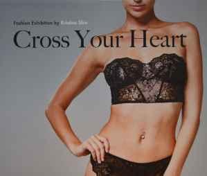 Cross Your Heart Exhibit Exhibition