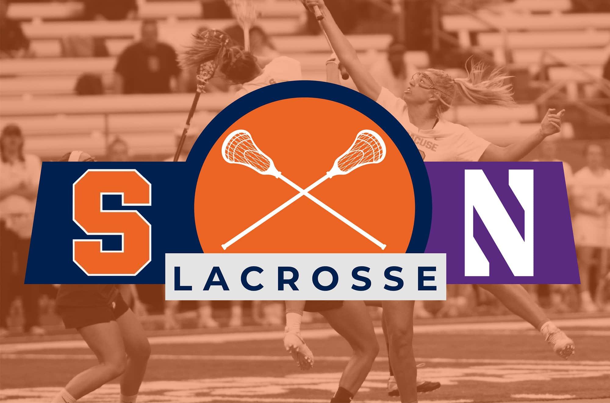 Women's Lacrosse: Syracuse vs. Northwestern
