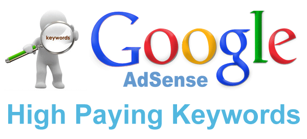 Most High Payable Keywords For Google Adsense And Media.net