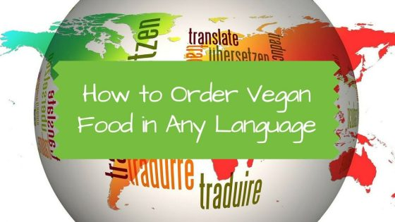 How to Order Vegan Food in Any Language