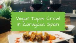 Vegan Tapas Crawl in Zaragoza, Spain