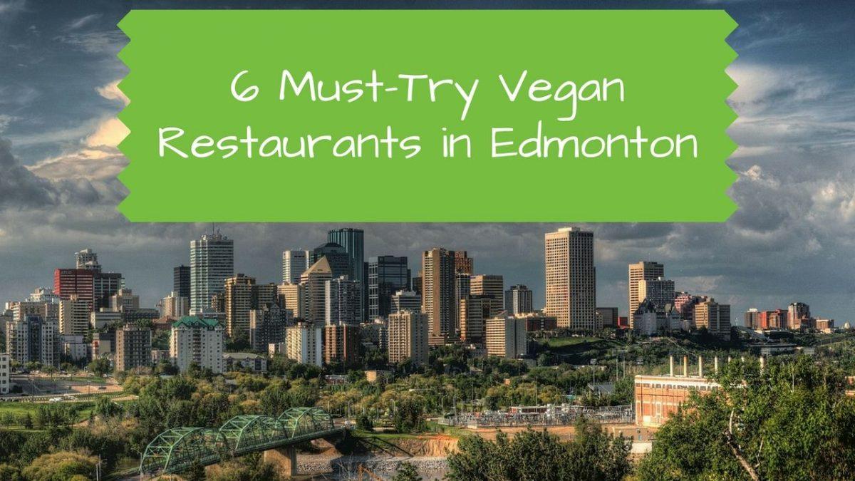 Best Vegetarian Restaurants Edmonton