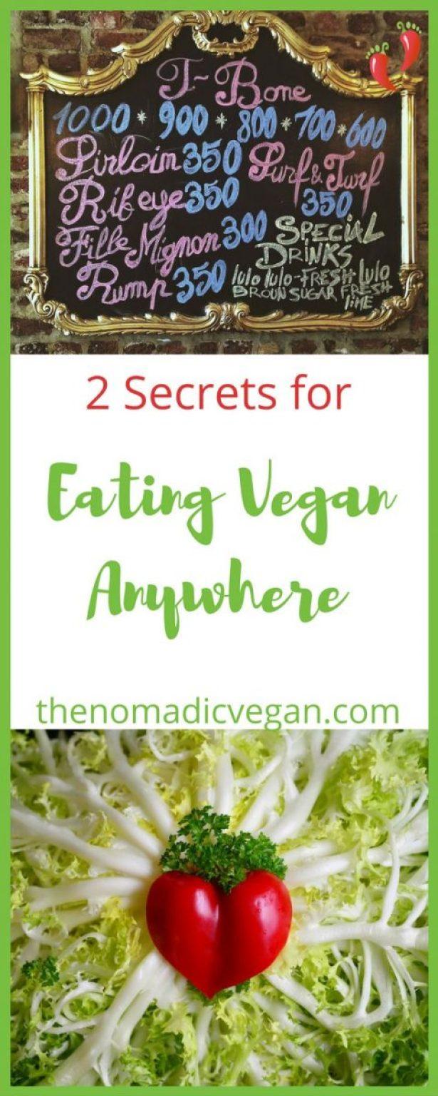 2 Secrets for Eating Vegan Anywhere